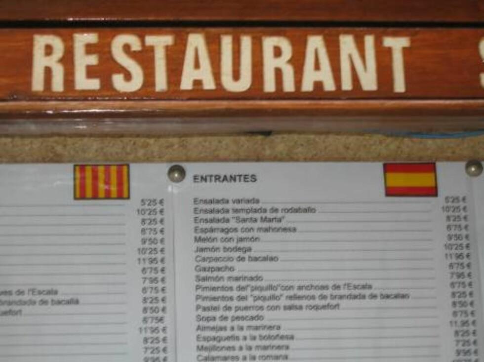 PATRIOTISKE: På alle spisekart blir menyen først presentert på katalonsk, så på spanske...  Foto: Per Tandberg