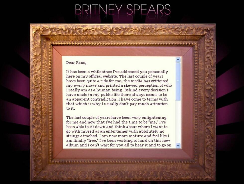 BREV: - Kjære fans, begynner Britney det lange brevet sitt med på hjemmesiden sin ... Foto: Britneyspears.com