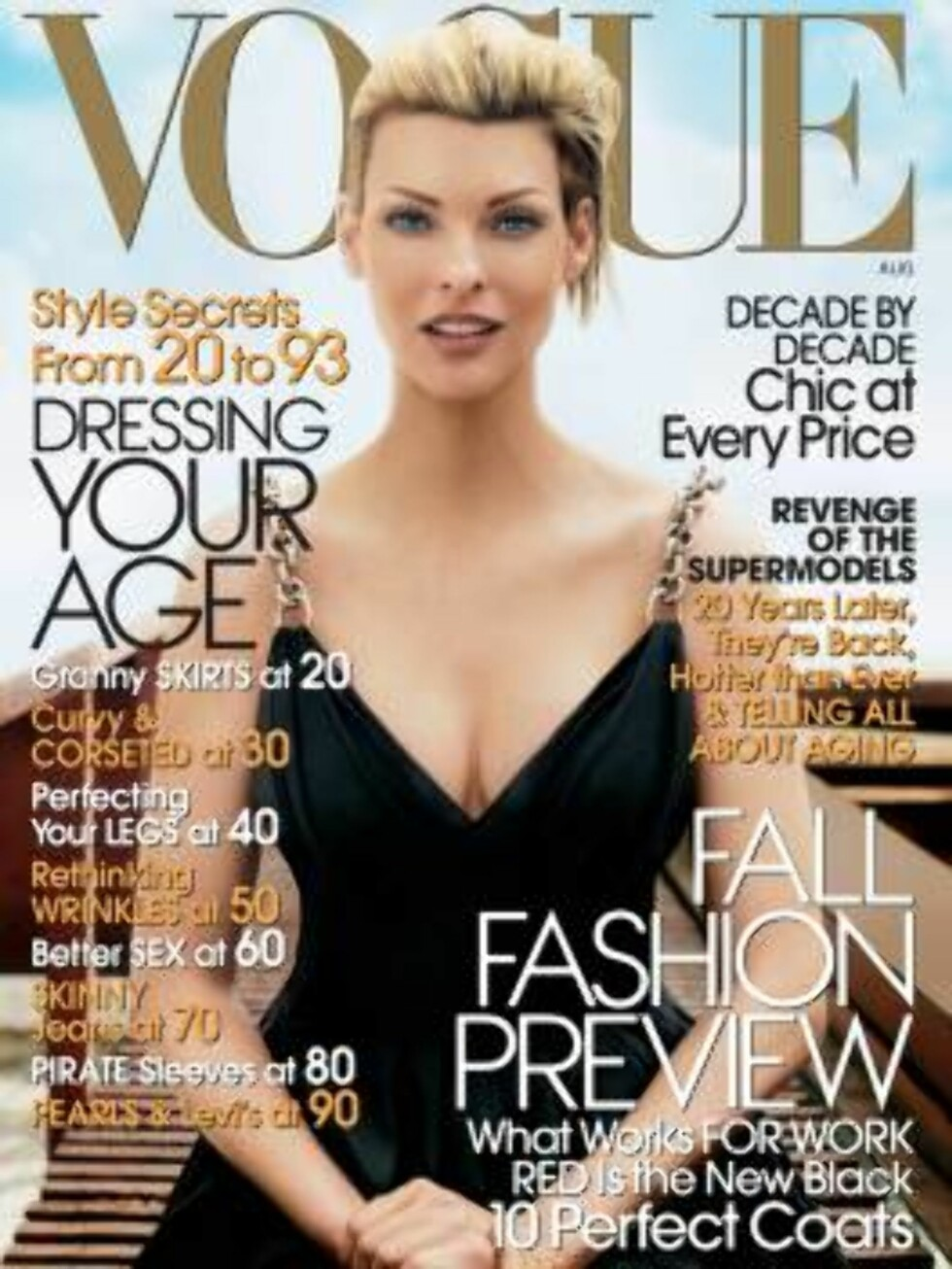 This photo, supplied by Vogue, shows the cover of Vogue's August 2006 edition with a pregnant and 41-year-old Linda Evangelista. The modeling industry is supposed to be all about who's young, who's hot and who's next. Her and other supermodels, now in the Foto: AP/Scanpix