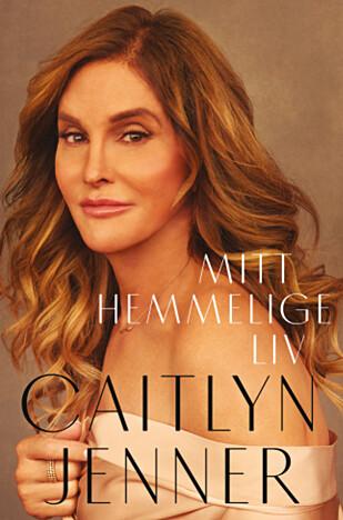 NY BOK: Caitlyn Jenners selvbiografi «Mitt hemmelige liv» blir utgitt i både USA og Norge 25. april. Foto: Juritzen forlag