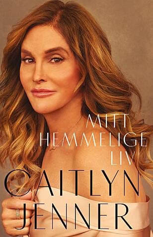 NY BOK: Caitlyn Jenner skriver åpent om kjønnsskiftet, tidligere forhold, brorens død og barna i sin nye biografi. Foto: Juritzen