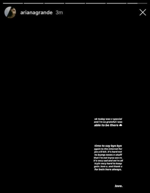<strong>INSTAGRAM:</strong> Ariana Grande delte en kryptisk beskjed på sin Instagram-story før hun ikke lenge etter slettet innlegget. Dette er en del av den lengre storyen hun delte på Instagram. Foto: Skjermdump, Instagram