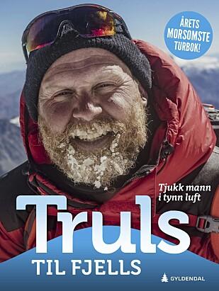 NY BOK: Årets morsomste turbok, mener Gyldendal om «Truls til fjells – tykk mann i tynn luft», som Truls Svendsen har skrevet med kompisen Kjartan Brügger Bjånesøy (46). Foto: Gyldendal