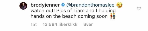 SVARTE: Brody Jenner var rask med å dra en spøk som svar til realitykollegaen. Foto: Skjermdump fra Instagram.
