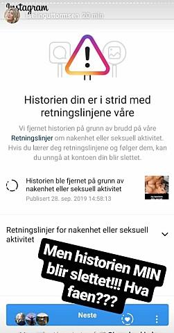 <strong>I STRID:</strong> Guttormsen valgte å dele det samme nakenbildet hun hadde rapportert inn på sin Instagram-story, og da fikk hun beskjed fra Instagram om at det var i strid med retningslinjene deres. Foto: Skjermdump