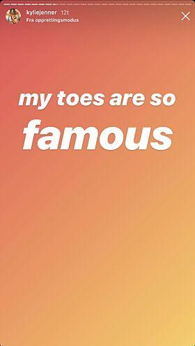 KJENTE: Kylie mener tærne hennes nærmest er kjendiser. Foto: Skjermdump Instagram