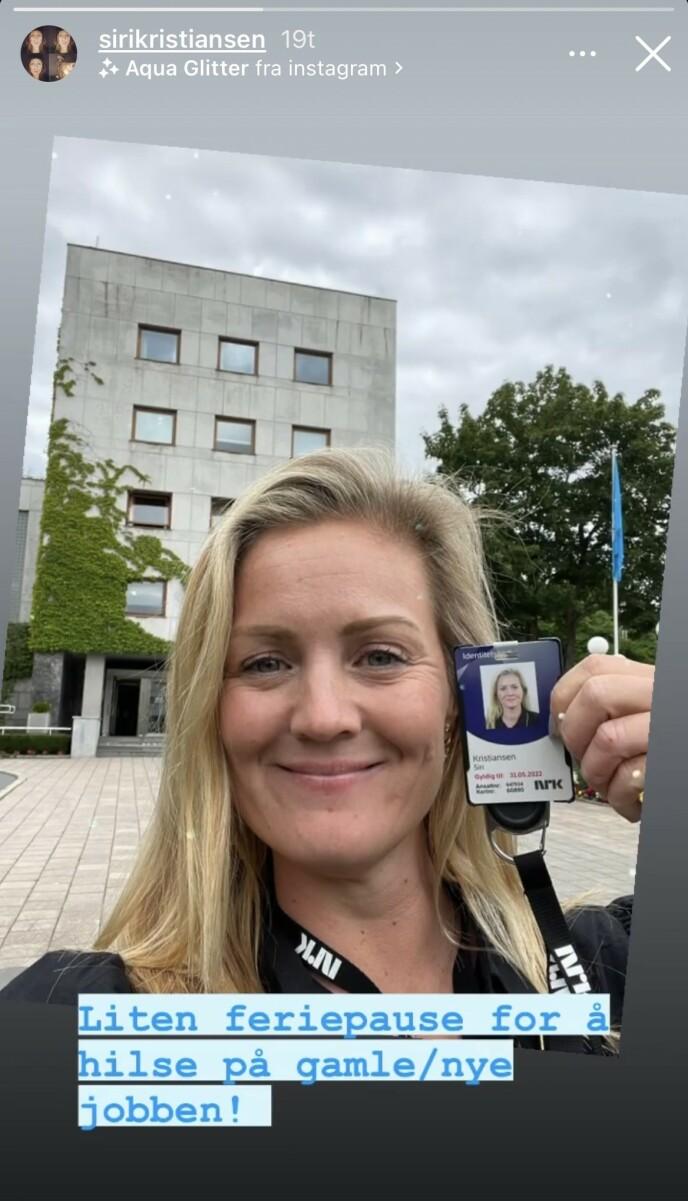 NY JOBB: Siri Kristiansen annonserer den nye jobben på Instagram utenfor NRK-lokalet. Foto: Instagram